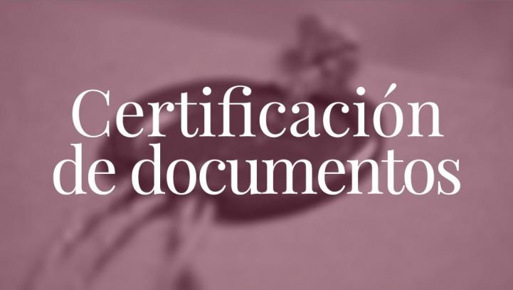 Certificación de documentos